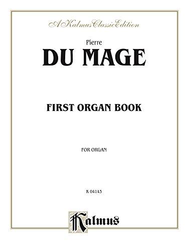 First Organ Book (Kalmus Edition) (English Edition)