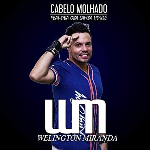 Welington Miranda feat. Oba Oba Samba House