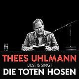 Liest & singt Die Toten Hosen (Live – 13.01.2020, Savoy Theater Düsseldorf)