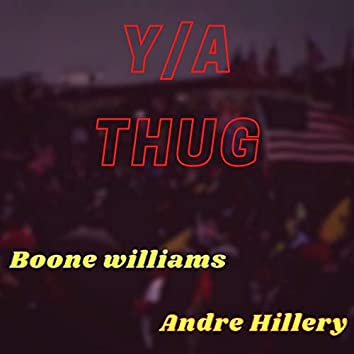 Y/A THUG (feat. Andre Hillery)