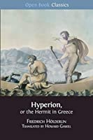 Hyperion, or the Hermit in Greece (Open Book Classics)