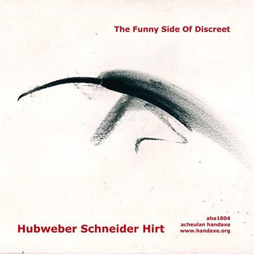 Paul Hubweber, Hans Schneider & Erhard Hirt