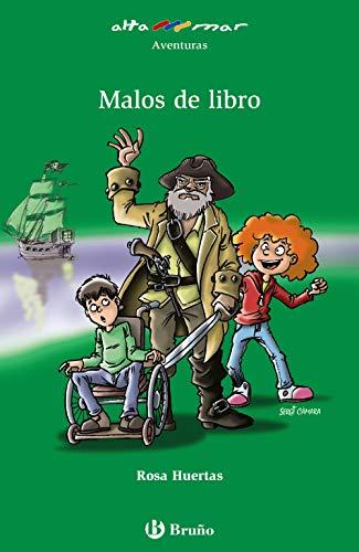 Malos de libro (Castellano - A PARTIR DE 10 AÑOS - ALTAMAR)