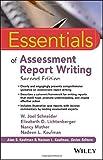 Essentials of Assessment Report Writing (Essentials of Psychological Assessment)