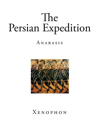 The Persian Expedition: Anabasis