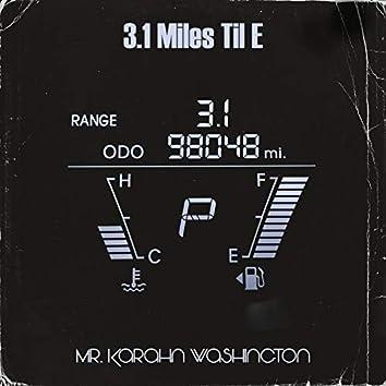 3.1 Miles Til E