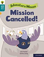 Oxford Reading Tree Word Sparks: Level 9: Mission Cancelled!