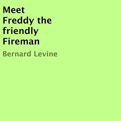 Meet Freddy the Friendly Fireman audiobook cover art