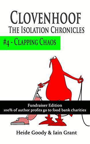 Clapping Chaos (Clovenhoof: The Isolation Chronicles Book 4) (English Edition)