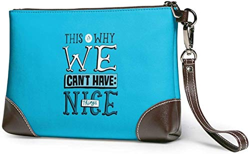 GLGFashion Cartera de embrague This Why We Cant Have Nice Things Leather Wristlet Clutch Purses Bag Crossbody Clutch Wallet Handbags For Women