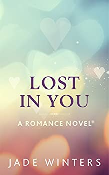 Lost In You by [Jade Winters]