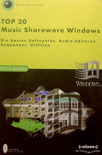 Top 30 Music Shareware. Die besten Softsynths, Audio-Editoren, Sequenzer