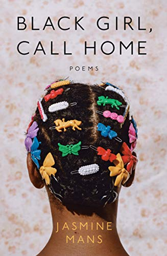 Compare Textbook Prices for Black Girl, Call Home  ISBN 9780593197141 by Mans, Jasmine