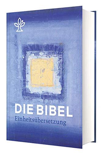 Die Bibel. Jahresedition 2021: Einheitsübersetzung, Gesamtausgabe