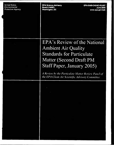 EPA's Review of the National Ambient Air Quality Standards for Particulate Matter (Second Draft PM Staff Paper (English Edition)