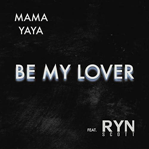 Mama Yaya feat. RYN SCOTT