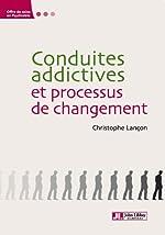Conduites addictives et processus de changement (Offres de soins en psychiatrie) de Christophe Lançon