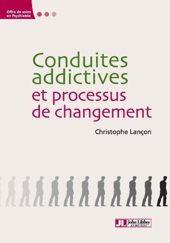 Conduites addictives et processus de changement (Offres de soins en psychiatrie)