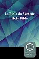 La Bible Du Semeur: New International Version