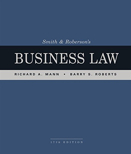 Compare Textbook Prices for Smith and Roberson's Business Law 17 Edition ISBN 9781337094757 by Mann, Richard A.,Roberts, Barry S.