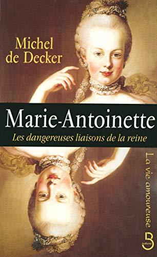 Marie-Antoinette (VIE AMOUREUSE)