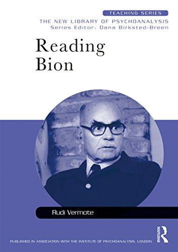 Reading Bion (New Library of Psychoanalysis Teaching Series) (English Edition)