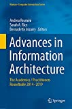Advances in Information Architecture: The Academics / Practitioners Roundtable 2014–2019 (Human–Computer Interaction Series) (English Edition)