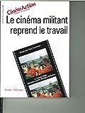 CinémAction, numéro 110 - Le cinéma militant reprend le travail