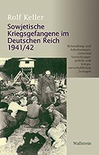 Sowjetische Kriegsgefangene im Deutschen Reich 1941/42: Beha