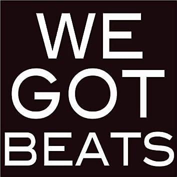 We Got Beats