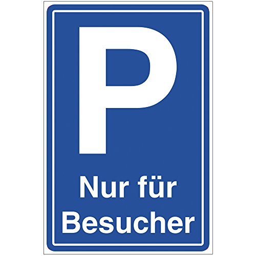 Schild Besucherparkplatz mit dem Text Nur für Besucher aus PVC Hartschaum Platte 200x300 mm - 3 mm stark