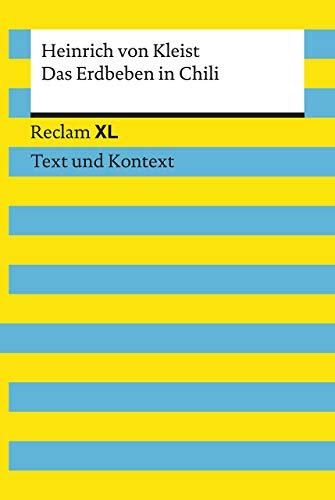 Das Erdbeben in Chili. Textausgabe mit Kommentar und Materialien: Reclam XL – Text und Kontext