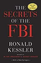 The Secrets of the FBI by Ronald Kessler (2012-09-20)