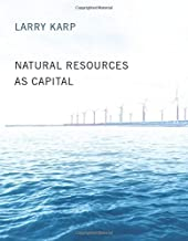 Natural Resources as Capital (MIT Press) (The MIT Press)