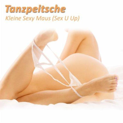 Kleine Sexy Maus (Sex U Up)