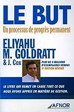 Le but - Un processus de progrès permanent d'Eliyahu M. Goldratt
