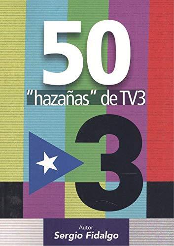 50 'hazañas' de TV3