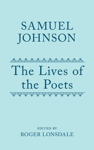 Compare Textbook Prices for The Lives of the Poets: Volume I Oxford English Texts 1 Edition ISBN 9780199284795 by Johnson, Samuel,Lonsdale, Roger