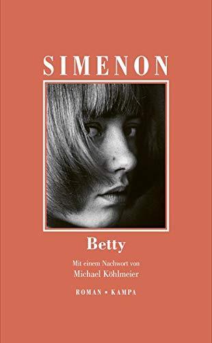 Betty (Georges Simenon: Die großen Romane)