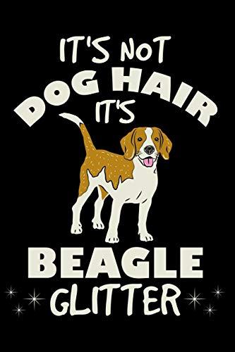 Beagle Hunde Notizbuch: Das ist kein Hundehaar das ist Beagle Glitzer I Lustiges Din A5 Notizbuch Journal Notizheft I 120 linierte Seiten I Beagle Geschenke für Hundebesitzer