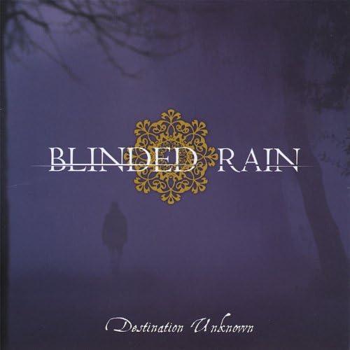 Blinded Rain