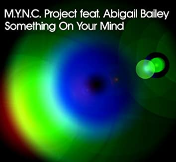 Something On Your Mind (Original Radio Edit)