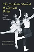 The Cecchetti Method of Classical Ballet: Theory and Technique