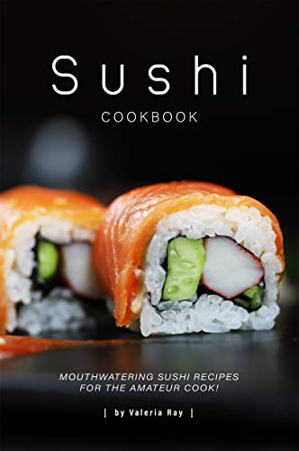 Sushi Cookbook by Valeria Ray ebook deal