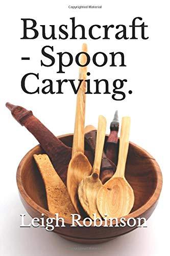 Bushcraft - Spoon Carving.