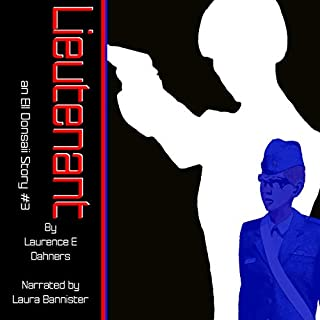 Lieutenant     An Ell Donsaii Story, Book 3              By:                                                                                                                                 Laurence Dahners                               Narrated by:                                                                                                                                 Laura Bannister                      Length: 7 hrs and 53 mins     3 ratings     Overall 5.0