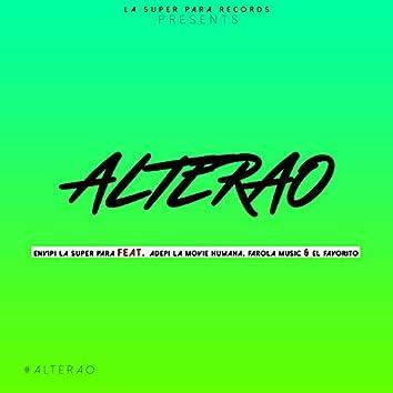 Alterao (feat. Adepi La Movie Humana, Farola Music & El Favorito)
