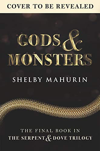 Amazon.com: Gods & Monsters (Serpent & Dove Book 3) eBook: Mahurin, Shelby:  Kindle Store