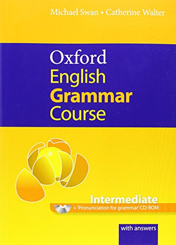 Oxford English Grammar Course: Intermediate: with Answers CD-ROM Pack by Michael Swan (24-Feb-2011) Paperback
