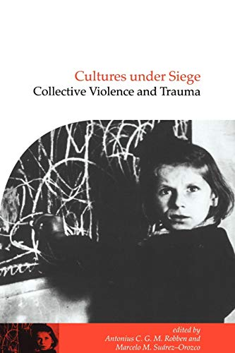 Cultures under Siege (Publications of the Society for Psychological Anthropology)